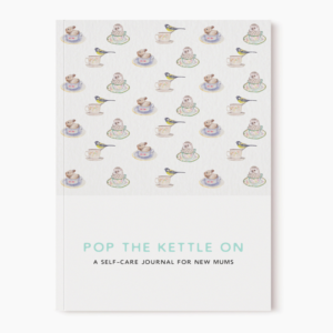 Pop the kettle on new mum journal